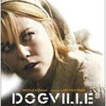 映画『ドッグヴィル』不快で深い…戯言感想(ネタバレ含)