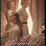 映画『The Beguiled/ビガイルド 欲望のめざめ』でネタバレ戯言